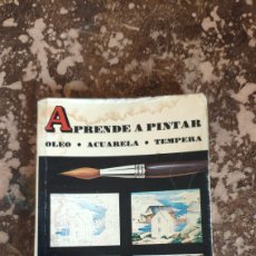 Libros de segunda mano: APRENDE A PINTAR OLEO, ACUARELA, TEMPERA (DAIMON). Lote 269497248