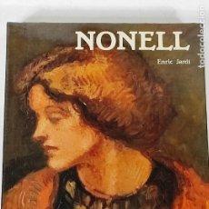 Libros de segunda mano: NONELL, ISIDRE - ENRIC JARDÍ - EDICIONS POLÍGRAFA - 1984. Lote 270575708