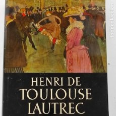 Libros de segunda mano: HENRI DE TOULOUSE LAUTREC - DOUGLAS COOPER - ED LABOR - AÑO 1964. Lote 270576148