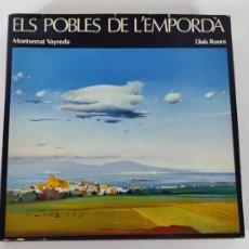 Libros de segunda mano: ELS POBLES DE L´EMPORDA - MONTSERRAT VAYREDA (POEMES), LLUÍS ROURE (PINTURES) - 1985. Lote 270676138