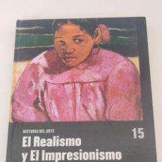 Libri di seconda mano: HISTORIA DEL ARTE EL REALISMO Y EL IMPRESIONISMO. Lote 271622138