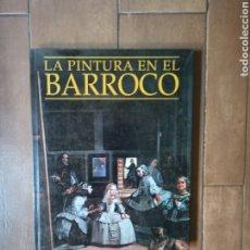 Libros de segunda mano: PINTURAS DEL BARROCO. Lote 272030703