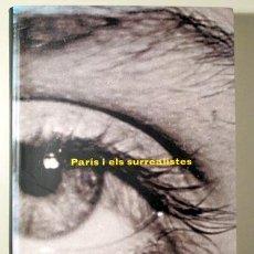 Livros em segunda mão: PARÍS I ELS SURREALISTES - BARCELONA 2005 - MOLT IL·LUSTRAT. Lote 272213708