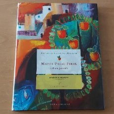 Livros em segunda mão: MATIES PALAU FERRE I EL SEU PARADÍS PRIMERA EDICIÓ 2011. Lote 274556283