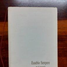 Libri di seconda mano: EUSEBIO SEMPERE EN EL RECUERDO. 1986. EN MUY BUEN ESTADO.. Lote 275530423