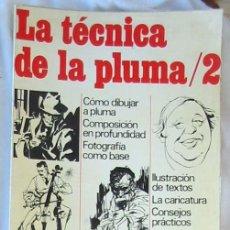 Libri di seconda mano: LA TÉCNICA DE LA PLUMA / 2 - ROMAN OLTRA - ED. AFHA 1977 - VER INDICE Y DESCRIPCIÓN. Lote 275854243