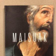 Libros de segunda mano: MAISUAK BILBOKO ARTE EDERREN MUSEOA. EDITA MUSEO DE BELLAS ARTES DE BILBAO 2016. EUSKARAZ.. Lote 276075513