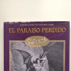 Libros de segunda mano: EL PARAÍSO PERDIDO - ILUSTRACIONES DE GUSTAVO DORÉ - EDIMAT LIBROS, 2003. Lote 276265018