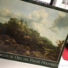 Libros de segunda mano: EL SIGLO DE ORO DEL PAISAJE HOLANDÉS-PINTURA. Lote 277161753
