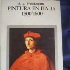 Livros em segunda mão: PINTURA EN ITALIA, 1500-1600 - FREEDBERG . MANUALES DE ARTE CÁTEDRA. Lote 277232718