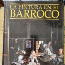 Libros de segunda mano: LAPINTURA EN EL BARROCO - JOSE LUIS MORALES - ED. ESPASA 1998. Lote 277711858