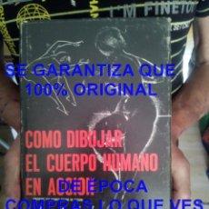 Libros de segunda mano: COMO DIBUJAR EL CUERPO HUMANO EN ACCION ARTHUR ZAIDENBERG 1966 U53. Lote 277720108