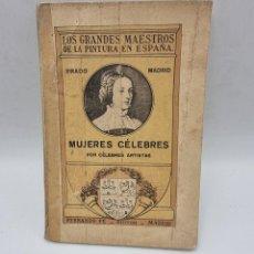 Libros de segunda mano: RELATOS DE MUJERES CELEBRES DEL MUSEO DEL PRADO. PAGS: 64.. Lote 278191968