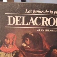 Libros de segunda mano: LOS GENIOS DE LA PINTURA TOMO 7. DELACROIX. SARPE. Lote 278350718