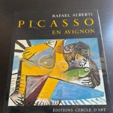 Libros de segunda mano: PICASSO EN AVIGNON. Lote 278395338
