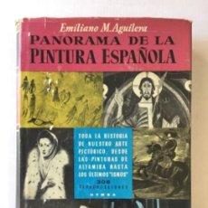 Libros de segunda mano: PANORAMA DE LA PINTURA ESPAÑOLA. - AGUILERA, EMILIANO M.. Lote 123154068
