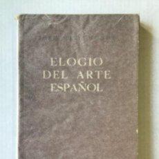 Libros de segunda mano: ELOGIO DEL ARTE ESPAÑOL. - JUNOY, JOSÉ MARÍA.. Lote 123204355