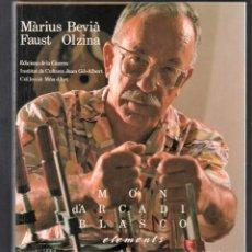 Libros de segunda mano: MÓN D´ARCADI BLASCO EDICIÓNS DE LA GUERRA 1991 1ª EDICIÓ TEXTOS MÀRIUS BEVÍÀ FOTOS FAUST ORZINA. Lote 279521138