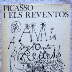 Libros de segunda mano: PICASSO I ELS REVENTOS. JACINT REVENTOS I CONTI. FOTOGRAFIAS CATALÁ-ROCA. ANY 1971.. Lote 280125478