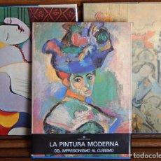 Libros de segunda mano: 3 TOMOS LA PINTURA MODERNA / DEL VANGUARDISMO AL SURREALISMO – DEL IMPRESIONISMO AL CUBISMO – TEND... Lote 280484658