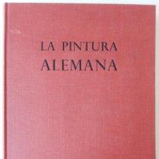 Libros de segunda mano: LA PINTURA ALEMANA LA BAJA EDAD MEDIA (1350-1500) – HANSPETER LANDOLT. Lote 280536238