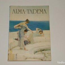 Libros de segunda mano: ALMA TADEMA. Lote 282249898