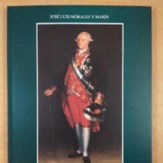 Libros de segunda mano: LAS PAREJAS REALES DE GOYA / JOSÉ LUIS MORALES Y MARÍN / 1997. Lote 286438178