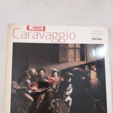 Libros de segunda mano: 48908 - CARAVAGGIO - GRANDES MAESTROS DE LA PINTURA - AÑO 2008. Lote 287999748