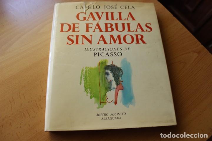 GAVILLA DE FÁBULAS SIN AMOR, CAMILO JOSÉ CELA CON ILUSTRACIONES DE PICASSO (Libros de Segunda Mano - Bellas artes, ocio y coleccionismo - Pintura)