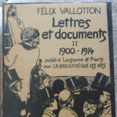 Libros de segunda mano: FELIZ VALLOTTON. LETTRES ET DOCUMENTS. 1900-1914.. Lote 288148043