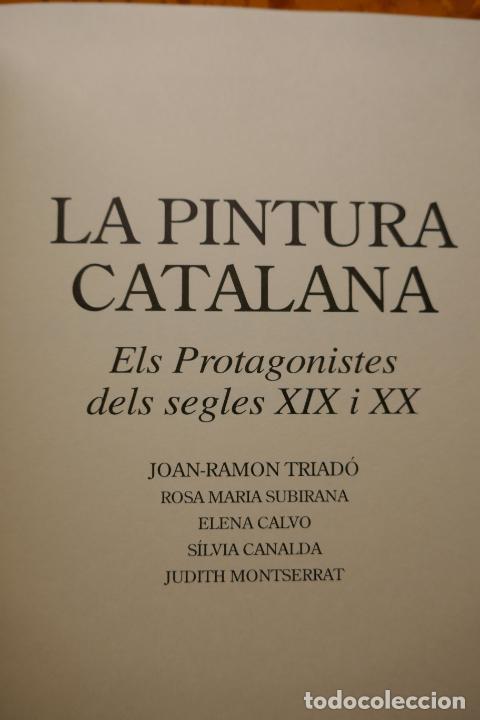 Libros de segunda mano: LA PINTURA CATALANA. ELS PROTAGONISTES DELS SEGLES XIX I XX - J.-R.TRIADÓ SKIRA LIBRO PINTURA - Foto 7 - 288304423