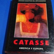Libros de segunda mano: CARLOS CATASSE. AMÉRICA Y EUROPA. 257 PAG.. Lote 288564343