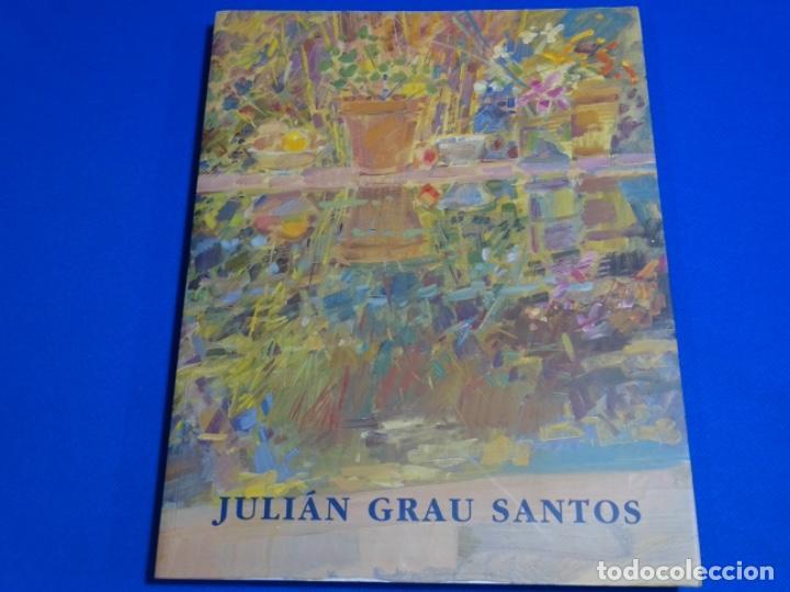JULIÁN GRAU SANTOS. UNA MIRADA RETROSPECTIVA. 261 PAG. (Libros de Segunda Mano - Bellas artes, ocio y coleccionismo - Pintura)