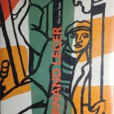 Libros de segunda mano: FERNAND LÉGER : THE LATER YEARS / EDITED BY NICHOLAS SEROTA. MÜNCHEN : PRESTEL, 1987.. Lote 288713978