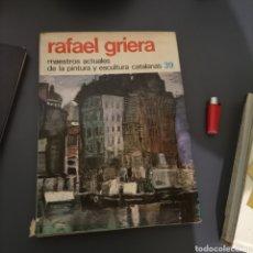 Libros de segunda mano: RAFAEL GRIERA LIBRO GRAN FORMATO. Lote 288737543