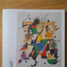 Libros de segunda mano: MIRÓ A GAUDI, EXPOSICION FUNDACION RODRIGUEZ ACOSTA, GRANDA, 2005. Lote 289214323