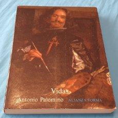 Libros de segunda mano: VIDAS - ANTONIO PALOMINO - ALIANZA FORMA. Lote 289403628