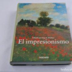 Libros de segunda mano: EL IMPRESIONISMO 1860-1920. TACHEN. INGO F. WALTHER. 712 PAG.. Lote 289684583