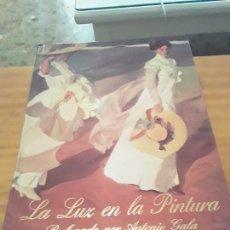 Libros de segunda mano: LA LUZ EN LA PINTURA.PROLOGADO POR ANTONIO GALA.CARROGGIO1998. Lote 294278453