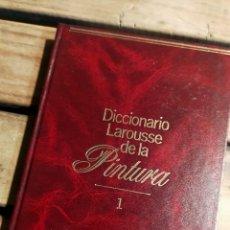 Libros de segunda mano: DICCIONARIO LAROUSSE DE LA PINTURA TOMO 1 - TAPA MONTADA AL REVES POR LO DEMAS BIEN. Lote 294502133