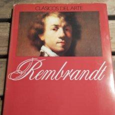 Libros de segunda mano: LA OBRA PICTÓRICA DE REMBRANDT- CLÁSICOS DEL ARTE. Lote 294503168
