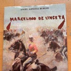 Libros de segunda mano: MARCELINO DE UNCETA, ANGEL AZPEITIA BURGOS. Lote 295438043