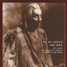 Libros de segunda mano: EN EL CENTRE DEL MON ELS INDIS - FUNDACIO CAIXA SABADELL. Lote 295471183