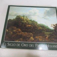 Libros de segunda mano: PETER C. SUTTON EL SIGLO DE ORO DEL PAISAJE HOLANDÉS W10355. Lote 296855078