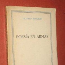 Libros de segunda mano: POESÍA EN ARMAS, POR DIONISIO RIDRUEJO. PRIMERA EDICIÓN. EDICIONES JERARQUÍA. 1940.. Lote 26758766