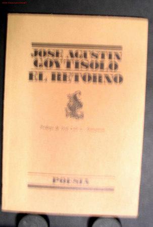 EL RETORNO (LIBRO DE POESÍA) DE JOSÉ AGUSTÍN GOYTISOLO, (Libros de Segunda Mano (posteriores a 1936) - Literatura - Poesía)