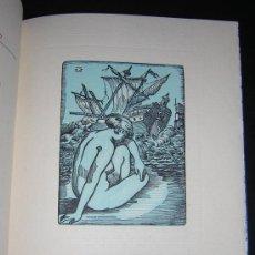 Libros de segunda mano: 1953 - RAMON SOTO - COMO SEMILLA, EL AMOR - AGUAFUERTES Y XILOGRAFÍAS - EDICIÓN BIBLIÓFILA. Lote 27416710