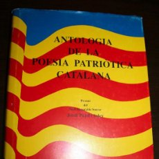 Libros de segunda mano: ANTOLOGIA DE LA POESIA PATRIÒTICA CATALANA - EDICIONS CURIOSA 1985 - EN CATALÁN. Lote 23614271