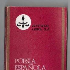 Libros de segunda mano: COLECCION PURPURA Nº 10. POESIA ESPAÑOLA SIGLOS XI - XXVII.EDITORIAL LIBRA. MADRID. Lote 19994533