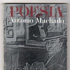 Libros de segunda mano: ANTONIO MACHADO POESIA. EL LIBRO DE BOLSILLO ALIANZA EDITRIAL 10 º ED. MADRID 1994. Lote 16467384